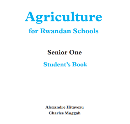 Picture of Agriculture for Rwandan Schools Senior One Student's Book