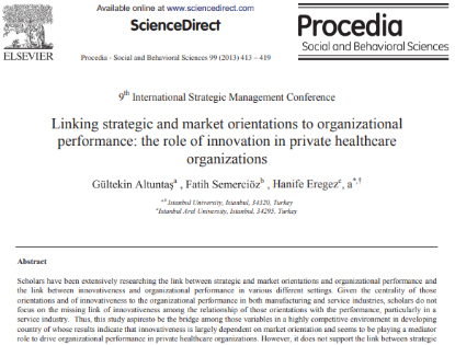Picture of Linking strategic and market orientations to organizational performance: the role of innovation in private healthcare organizations