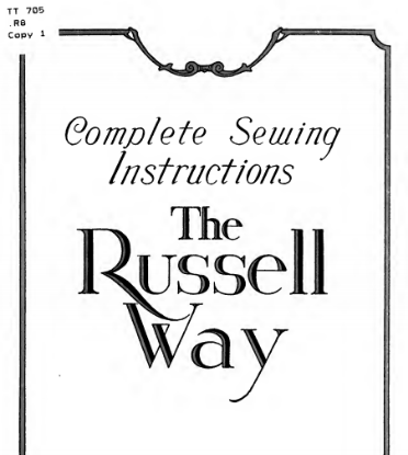 Picture of Complete Sewing Instructions: The Russel Way