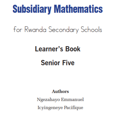 Picture of Subsidiary Mathematics for Rwanda Secondary Schools Learner's Book Senior Five