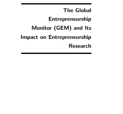 Picture of The Global Entrepreneurship Monitor (GEM) and Its Impact on Entrepreneurship Research