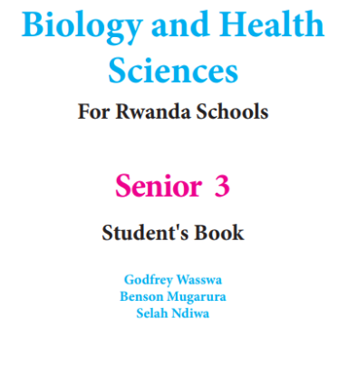 Picture of Biology and Health Sciences For Rwanda Schools Senior 3 Student's Book