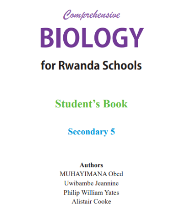 Picture of BIOLOGY for Rwanda Schools Student's Book Secondary 5