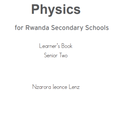 Picture of Physics for Rwanda Secondary Schools Learner's Book Senior Two