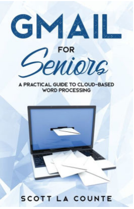 Picture of Gmail For Seniors: The Absolute Beginners Guide to Getting Started